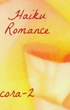 Haiku Romance by RosyCarmelina