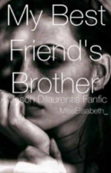 My best friend's brother (Jason Dilaurentis fanfic)