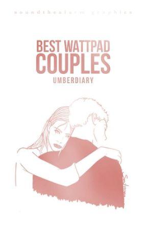 Best Wattpad Couples by Umberdiary