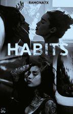 Habits - Camren by Ramona7x