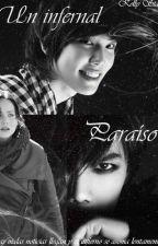 Un Infernal Paraíso (Park Jung Min y Tú) by KellyStar01