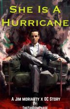 She is a hurricane- Jim Moriarty x OC by TheFandomPhase