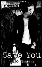 Save You / H.S by Jeh_Styles28