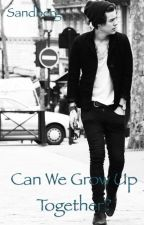 Can we grow up together? •H.S. by SilviaSandberg
