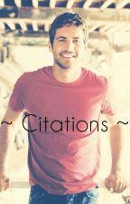 ~ Citations ~ by Ezria0