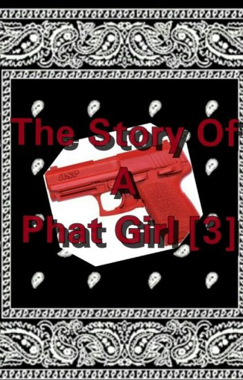 The Story Of A Phat Girl [3] (Urban)
