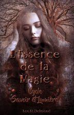 L'essence de la magie by RoxanneDe