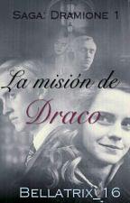 La misión de Draco  by Bellatrix_16