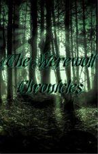 The Werewolf Chronicles by nerdybird15