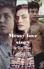 Messy love story // (Cameron Dallas, Matt Espinosa fanfiction) - CZ by VerrMoov