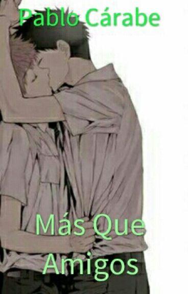 Más Que Amigos [Yaoi Hard].