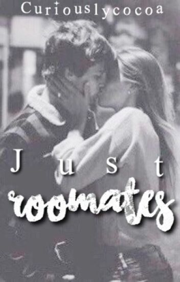 Just Room Mates