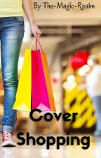 Let's go Cover-shopping! by The-Magic-Realm