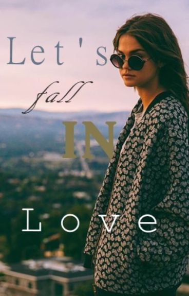 Let's fall in love(Fred Weasley FF)