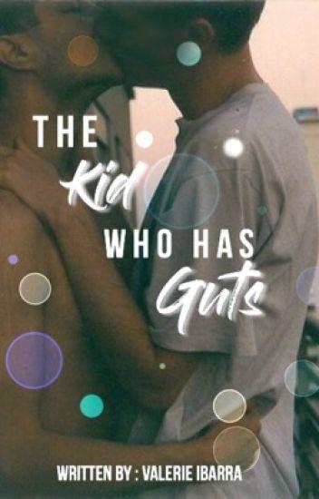 The Kid Who Has Guts|| A Destiel High School AU