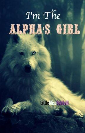 I'm the Alpha's Girl by princessgem0404