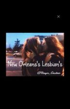 New Orleans' Lesbians by RaynCastro_24