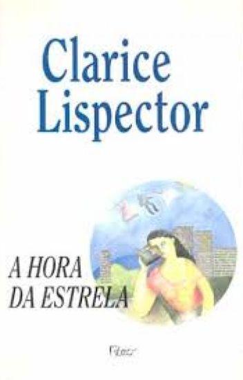 A Hora da Estrela - Clarice Lispector (1977)
