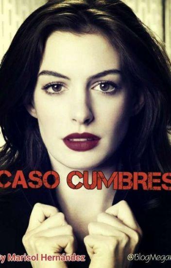 CASO CUMBRES