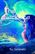The Necklace by __percabeth_valdez