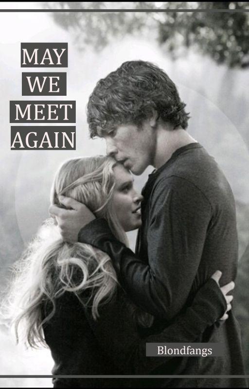 May We Meet Again  - Bellarke - by BlondFangs