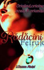 Rădăcini- Felruk by IOanna_Matei