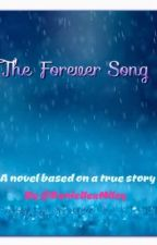 The Forever Song (Niley Story) by TheUnknownDanielle