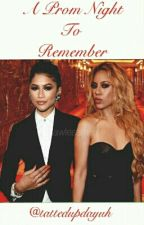 A Prom Night To Remember || ZenDinah [AU] by tattedupdayuh