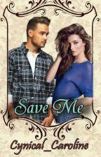 Save Me |L.P. ✔️ by Cynical_Caroline