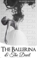 The Ballerina & The Devil by XxJessInfinityxX