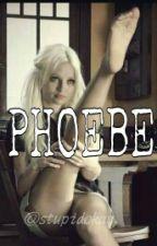 Phoebe by stupidokay