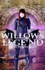 Willow's Legend by _xcrybabyx_