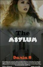 The Asylum // In curs de editare // by serendipity-smiles