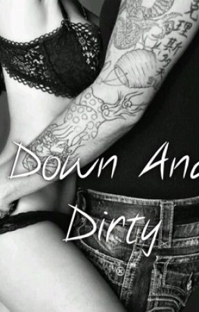 Down And Dirty - Marvel Preferences 1 - Wattpad