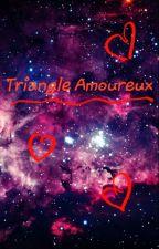 Triangle amoureux by Tiffanyxgrl