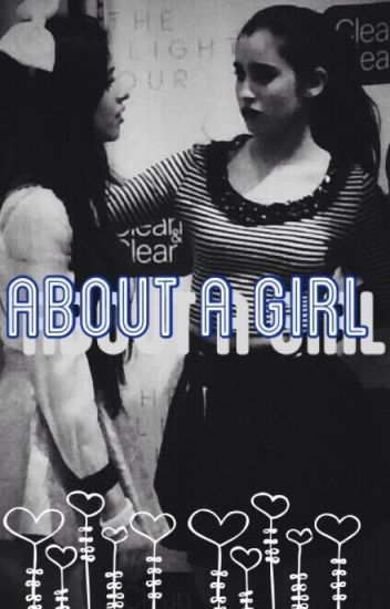 About A Girl (camren)