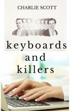 Keyboards and Killers - Sherlock Fanfiction by Charlie_Scott