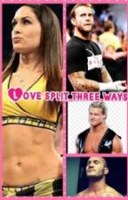 Love split three ways by SashaTheLegitBoss
