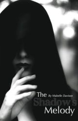 The Shadow's Melody || The Phantom of the Opera || Book One by themabelian