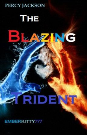 Percy Jackson--The Blazing Trident - Chapter 1: The Ocean Is