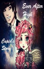 Ever After High Cupid's Story by MsMarshmallowMadness