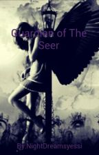 Guardian of The Seer by NightDreamsyessi