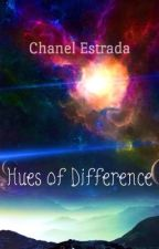 Hues of Difference by Chanele96