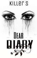 [Dear diary] by Rusher_Killer