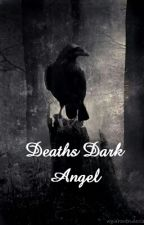 Death's Dark Angel by CannibalBunnie101