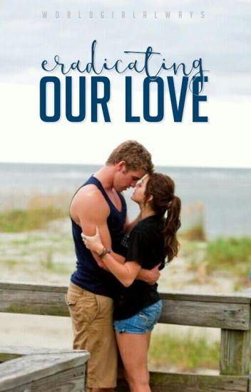 Eradicating Our Love #Sequel