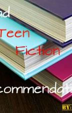 Wattpad Teen Fiction Recommendations by bruh_its_meh