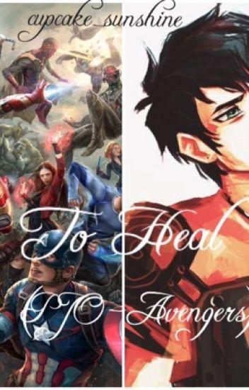 To Heal (PJO/Avengers)