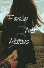 Forever and Always. (matthew espinosa fanfic) by mylatarr
