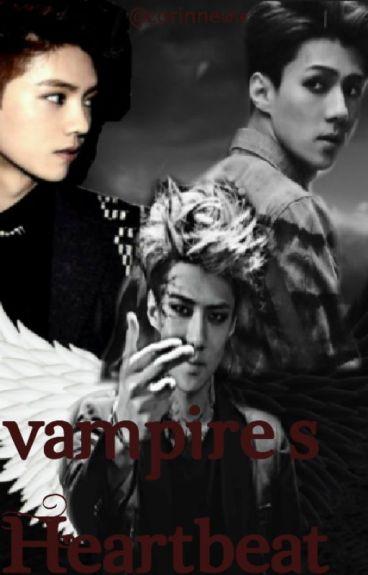 Vampire's Heartbeat | HunHan